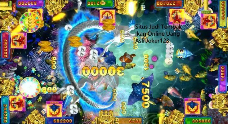 Situs Judi Tembak Ikan Online Uang Asli Joker123