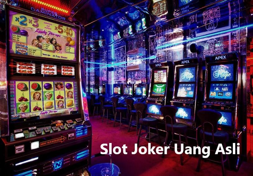 Slot Joker Uang Asli