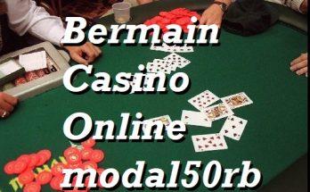 Bermain Casino Online modal50rb