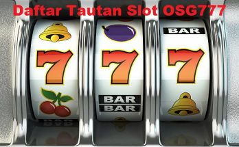 Daftar Tautan Slot OSG777 Teraman